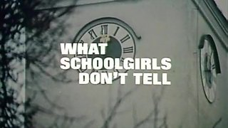 What Schoolgirls Don't Tell